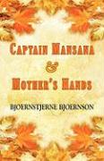 Captain Mansana & Mothers Hands