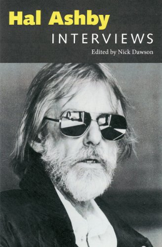 Hal Ashby: Interviews (Conversations with Filmmakers Series) - Nick Dawson