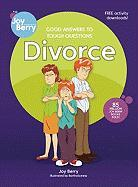 Good Answers to Tough Questions: Divorce