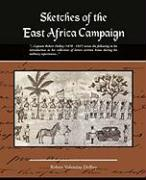 Sketches of the East Africa Campaign - Dolbey, Robert Valentine