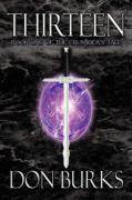 Thirteen-Book One of the Crusader's Tale - Burks, Don
