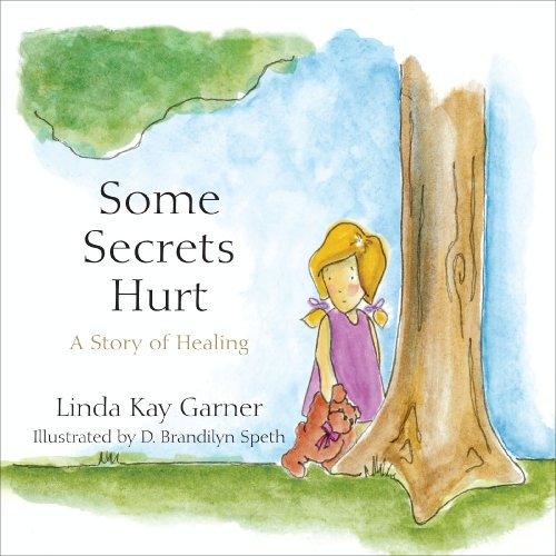 Some Secrets Hurt - Linda Garner