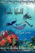 Little World -- The Magical Surrender - Krishna, Karishma