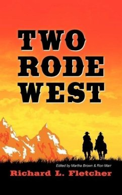 Two Rode West