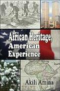 African Heritage, American Experience