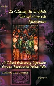 Re-Reading the Prophets Through Corporate Globalization
