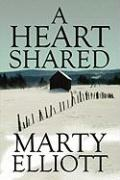 A Heart Shared - Elliott, Marty