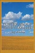 Poetry about Everyday Life - Lowery, Jeff