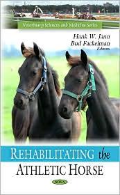 Rehabilitating the Athletic Horse