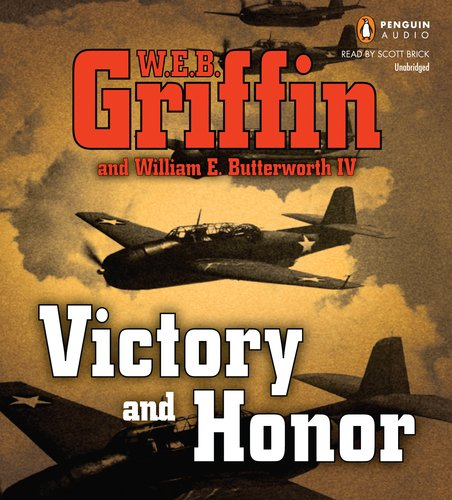 Victory and Honor (Honor Bound) - W.E.B. Griffin; William E. Butterworth IV