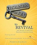 Holiness the Key to Revival - Knowles, Patricia