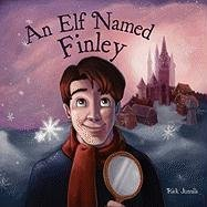 An Elf Named Finley - Rick Junnila