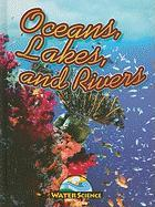 Oceans, Lakes, and Rivers