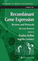 Recombinant Gene Expression: Reviews and Protocols (Methods in Molecular Biology)
