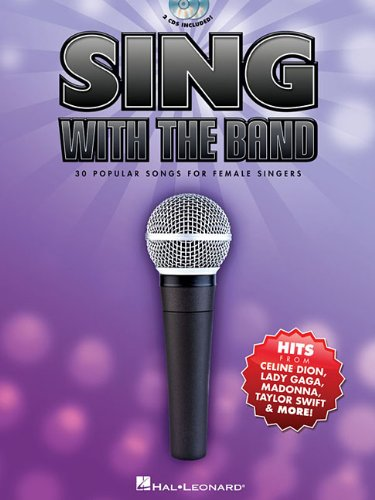 Sing With The Band - 30 Popular Songs For Female Singers (Book/2-Cd Pack) - Hal Leonard Corp.