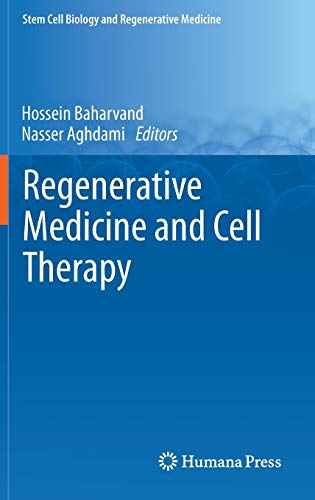 Regenerative Medicine and Cell Therapy - Baharvand, Hossein (edt); Aghdami, Nasser (edt)