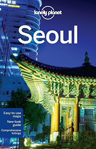 Lonely Planet Seoul 7th Ed.: 7th Edition - Lonely Planet; Simon Richmond