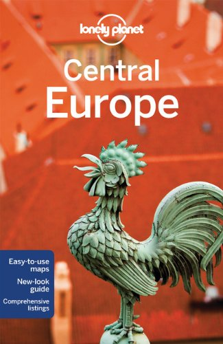 Lonely Planet Central Europe - Lisa Dunford