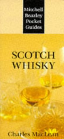 Scotch Whisky (Mitchell Beazley Pocket Guides) - Charles MacLean