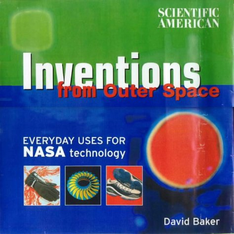 Inventions from Outer Space (Scientific America) - DAVID BAKER