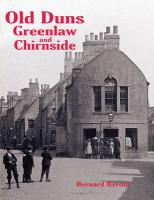 Old Duns, Greenlaw and Chirnside - Byrom, Bernard