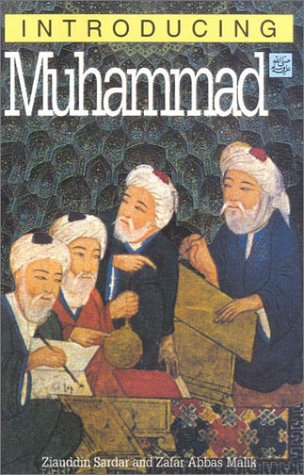 Introducing Muhammad, 2nd Edition - Ziauddin Sardar
