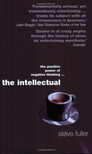 The Intellectual - Steve Fuller