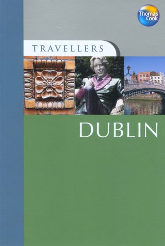 Travellers Dublin, 3rd: Guides to destinations worldwide (Travellers - Thomas Cook) - Conor Caffrey