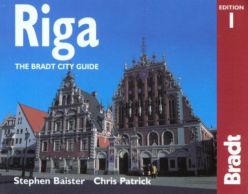 Riga: The Bradt City Guide (Bradt Mini Guide) - Stephen Baister; Chris Patrick
