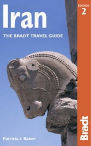 Iran, 2nd: The Bradt Travel Guide - Patricia L. Baker