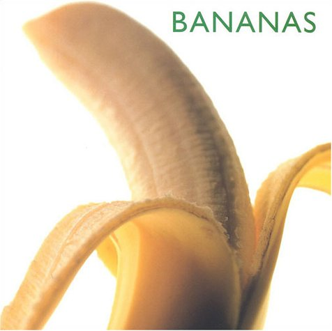 Bananas (Little Kitchen Library) - Editors of Southwater
