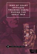 INNS OF COURT OFFICERS TRAINING CORPS DURING THE GREAT WAR
