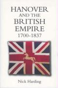 Hanover and the British Empire, 1700-1837