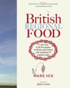 British Regional Food: In Search of the Best British Food Today