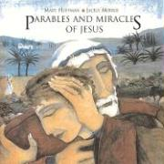 Parables and Miracles of Jesus - Hoffman, Mary