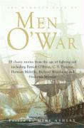 The Mammoth Book of Men O' War: Stories from the glory days of sail