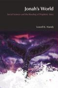 Jonah's World: Social Science and the Reading of Prophetic Study - Handy, Lowell K.