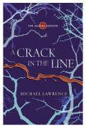 Crack in the Line - Lawrence, Michael