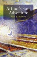 Arthur's Soul Adventure - Chambers, Brian R.