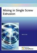 Mixing in Single Screw Extrusion