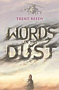 Words in the Dust - Trent Reedy