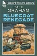 Bluecoat Renegade - Graham, Dale