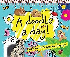 A Doodle a Day!: Choose a Doodle for Every Day of the Year! - Scollen, Chris