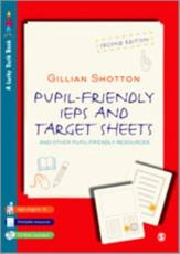 Pupil Friendly IEPs and Target Sheets: And Other Pupil-Friendly Resources