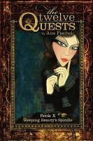 The Twelve Quests - Book 10, Sleeping Beauty's Spindle