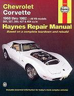 Chevrolet Corvette, 1968-1982 (Haynes Manuals)