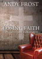 Losing Faith: Those Who Have Walked Away...