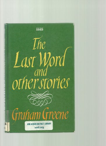 The Last Word and Other Stories - Graham Greene