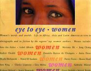 Eye to Eye: Women: Their Words and Worlds