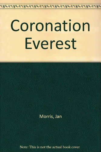 Coronation Everest - Morris, Jan